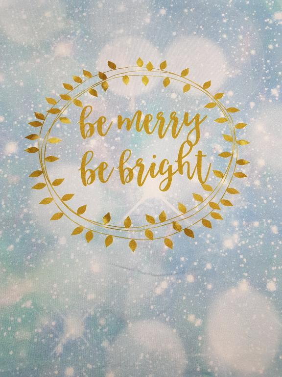 Be Merry - Be bright